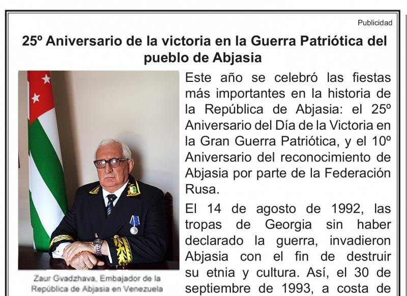 An article on the 25-th anniversary of the Victory and Independence Day of the Republic of Abkhazia has been published in the Venezuelan state newspaper Ultimas Noticias